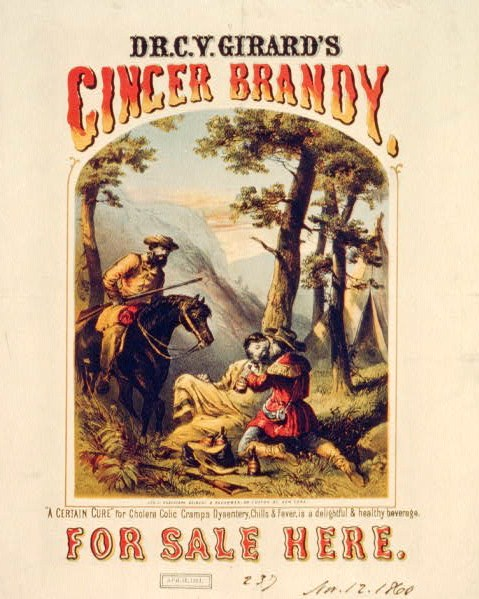 "Dr. C.Y. Girard's ginger brandy, for sale here. Print shows two frontiersmen giving some of ginger brandy to a sick man leaning against a tree. Caption continues: ""A certain cure"" for cholera colic cramps dysentery, chills & fever, is a delightful & healthy beverage."