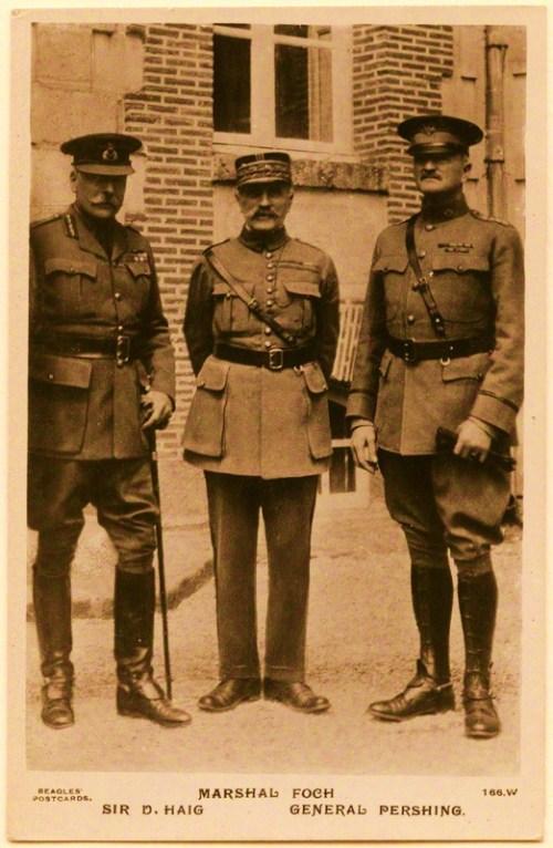 Douglas Haig, 1st Earl Haig; Ferdinand Foch; John Joseph Pershing .